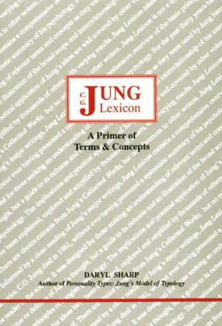 Jung Lexicon: A Primer of Terms and Concepts 9780919123489