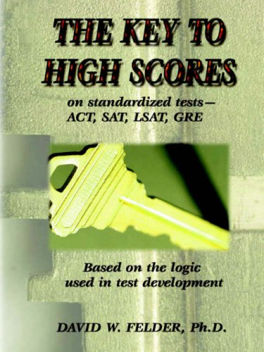 Key to High Scores on Standardized Tests 9780910959063