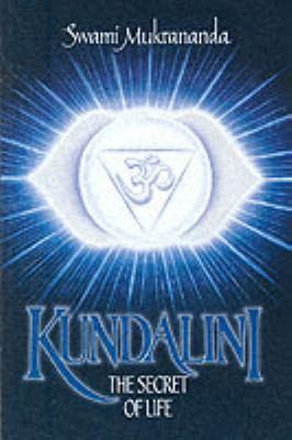 Kundalini: The Secret of Life 9780911307344