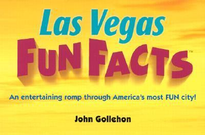 Las vegas fun facts by john t gollehon reviews for Amazing facts about las vegas