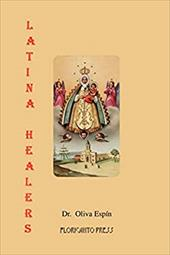 Latina Healers: Lives of Power and Tradition 4134240