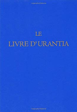 Le Livre D'Urantia 9780911560534