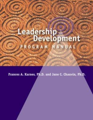Leadership Development Program: Leadership Skills Inventory and Leadership Development Program Manual 9780910707695