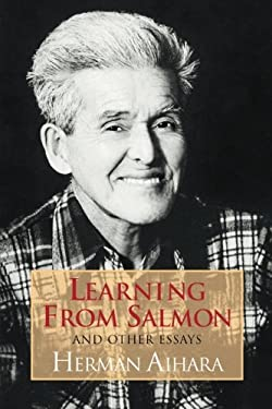 Learning from Salmon, and Other Essays 9780918860378