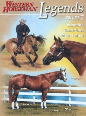 Legends: Outstanding Quarter Horse Stallions & Mares; Volume 7 9780911647792