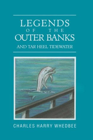 Legends of the Outer Banks and Tar Heel Tidewater 9780910244411