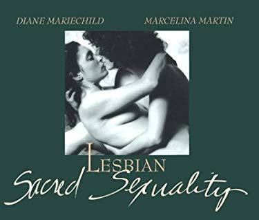 Lesbian Sacred Sexuality 9780914728818