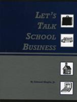 Let's Talk School Business 9780910170727