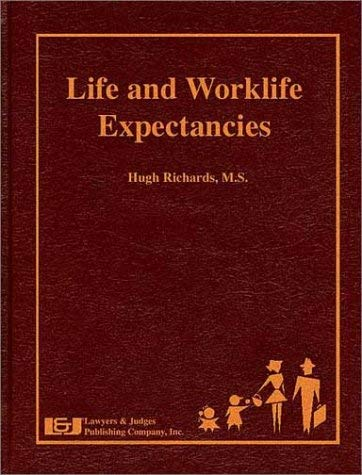 Life and Worklife Expectancies 9780913875360