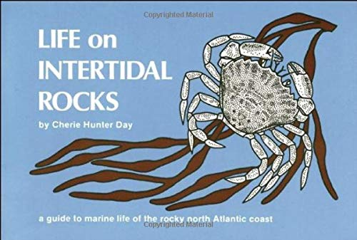 Life on Intertidal Rocks: A Guide to the Marine Life of the Rocky North Atlantic Coast 9780912550152