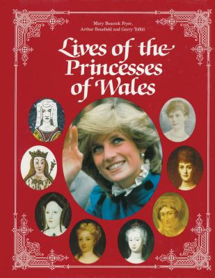 Lives of the Princesses of Wales 9780919670686