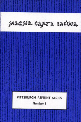 Magna Carta Latina: The Privilege of Singing, Articulating and Reading a Language and of Keeping It Alive, Second Edition 9780915138074