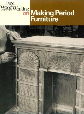 Making Period Furniture 9780918804303