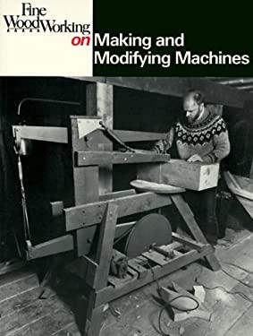 Making and Modifying Machines 9780918804433