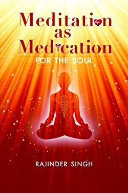 Meditation as Medication for the Soul 9780918224729