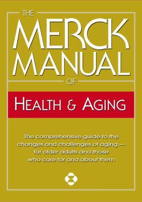 Merck Manual of Health & Aging 9780911910360