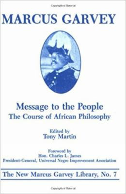 Message to the People: The Course of African Philosophy 9780912469195