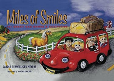 Miles of Smiles: 101 Great Car Games & Activities 9780917120114
