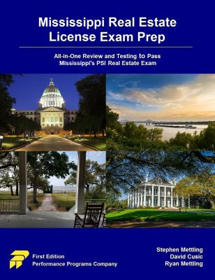 Mississippi Real Estate License Exam Prep: All-in-One Review and Testing to Pass Mississippi's PSI Real Estate Exam