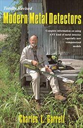 Modern Metal Detectors: Prospecting and Treasure Hunting