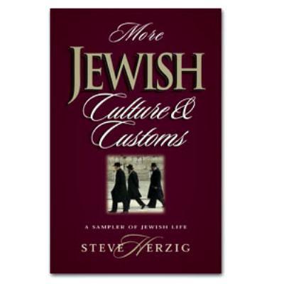More Jewish Culture & Customs: A Sampler of Jewish Life 9780915540440