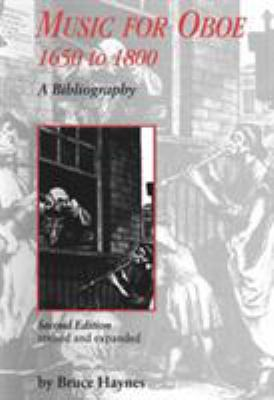 Music for Oboe, 1650-1800: A Bibliography 9780914913153