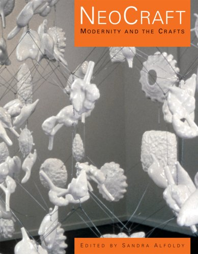 Neocraft: Modernity and Crafts 9780919616479
