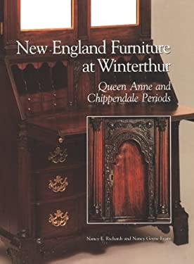 New England Furniture at Winterthur New England Furniture at Winterthur New England Furniture at Winterthur New England Furniture at Winterthur New En - Richards, Nancy E. / Podmaniczky, Michael S. / Evans, Nancy Goyne