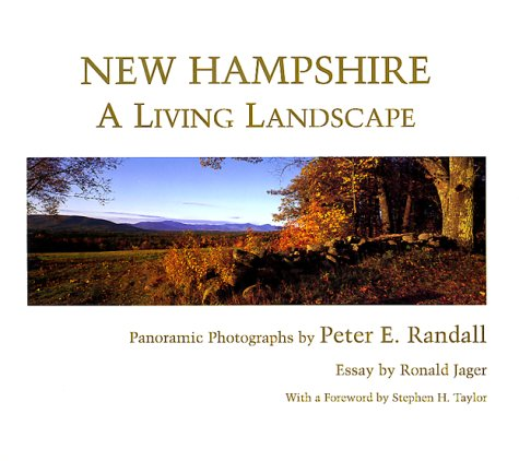 New Hampshire: A Living Landscape 9780914339564