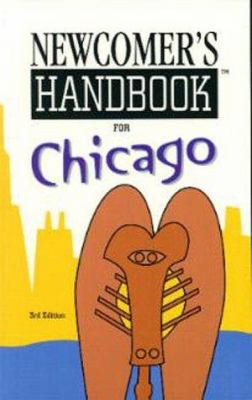 Newcomer's Handbook for Chicago 9780912301396