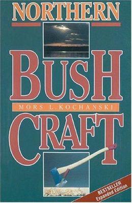 Northern Bush Craft 9780919433519
