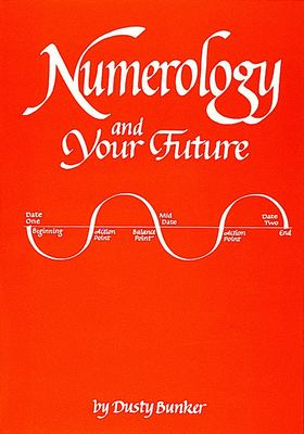 Numerology and Your Future 9780914918189