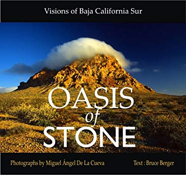 Oasis of Stone: Visions of Baja California Sur 9780916251765