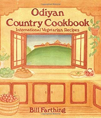 Odiyan Country Cookbook: International Vegetarian Recipes 9780913546192