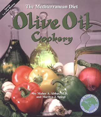 Olive Oil Cookery: The Mediterranean Diet 9780913990117