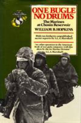 One Bugle, No Drums: The Marines at Chosin Reservoir 9780912697451