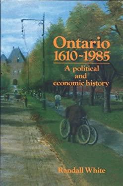 Ontario 1610-1985 9780919670983