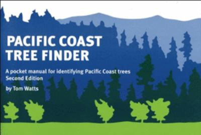 Pacific Coast Tree Finder: A Pocket Manual for Identifying Pacific Coast Trees 9780912550275