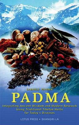 Padma: Integrating Ancient Wisdom and Modern Research 9780914955733