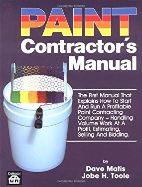 Paint Contractor's Manual 9780910460460