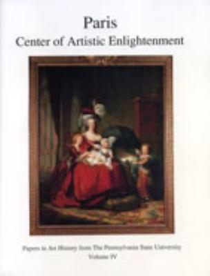 Paris: Center of Artistic Enlightenment