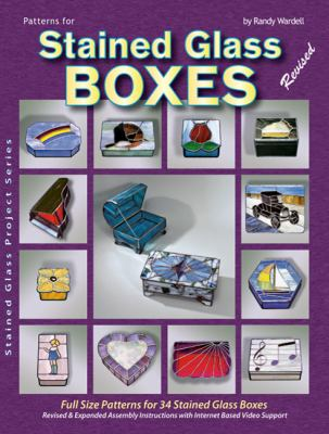 Patterns for Stained Glass Boxes - Revised: Designs for 34 Complete Projects 9780919985018
