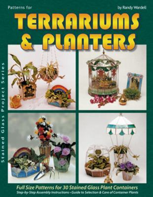 Patterns for Terrariums & Planters: Design for 30 Complete Projects 9780919985025
