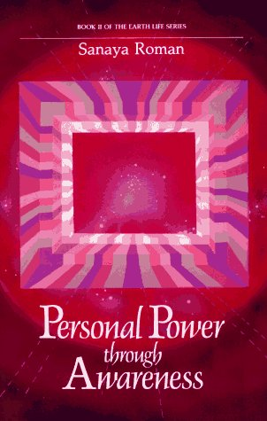 Personal Power Through Awareness: A Guidebook for Sensitive People 9780915811045
