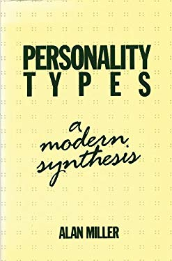 Personality Types: A Modern Synthesis 9780919813779