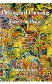 Picking and Choosing: Essays on Prose