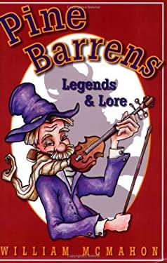 Pine Barrens Legends & Lore 9780912608198