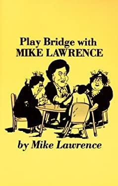 Play Bridge with Mike Lawrence 9780910791090