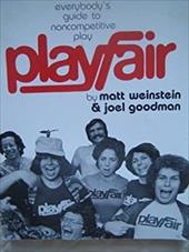 Playfair: Everybody's Guide to Noncompetitive Play 4130865