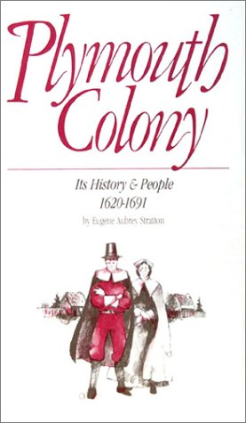 Plymouth Colony: Its History & People, 1620-1691 9780916489182